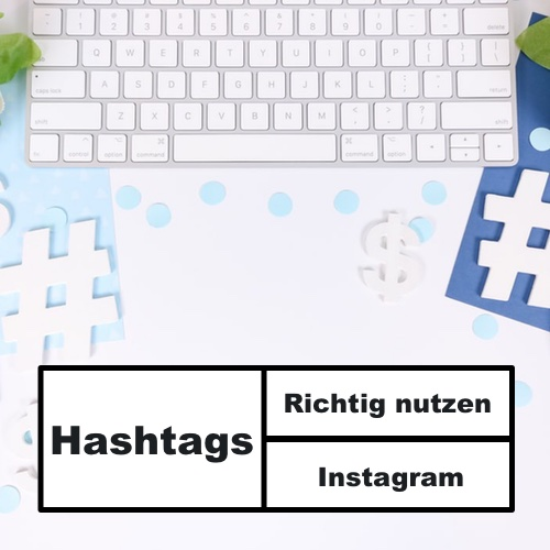 Hashtags richtig nutzen