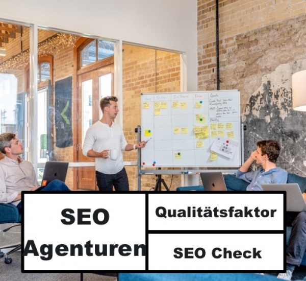 Qualitätsfaktoren SEO Agentur