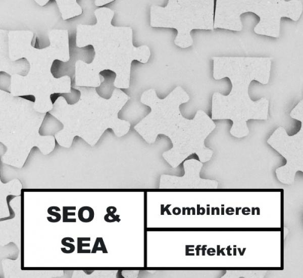 SEO und SEA kombinieren